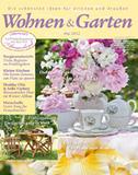 Wohnen und Garten aktuelles Magazin Mai 2012 neu