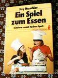 Ein Spiel zum Essen - Kindern macht kochen Spaß