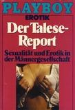 PLayboy Erotik: Der Talese - Report. Sexualität und Erotik in der Männergesellschaft