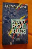 Nordpol Blues.