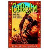 Cairo Jim und das Geheimnis der Sphinx