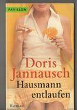Hausmann entlaufen: Roman
