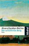Der schlafende Berg: Roman