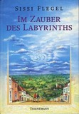 Im Zauber des Labyrinths