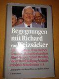 Begegnungen mit Richard von Weizsäcker