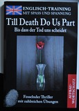 Till Death Do Us Part (Englisch-Training mit Spass und Spannung)