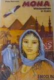 Mona. Wiedersehen in Kairo. ( Ab 13 J.)