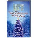 Das Weihnachtswunder von New York : Roman.