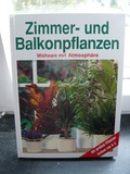 Zimmer- und Balkonpflanzen. Wohnen mit Atmosphäre