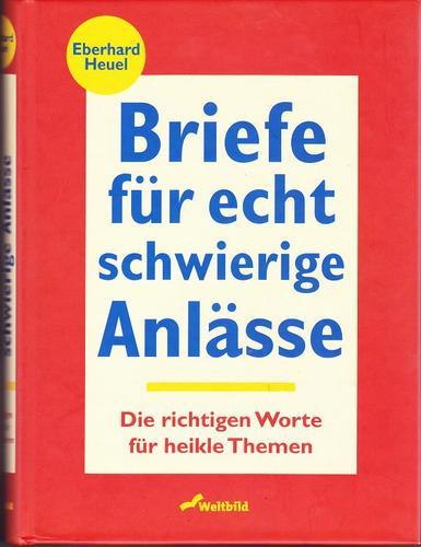 Briefe Für Verschiedene Anlässe : Briefe für echt schwierige anlässe von eberhard heuel
