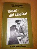 Hinne, dat Original. Lustige plattdeutsche Kurzgeschichten