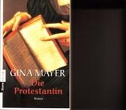 Die Protestantin - Historischer Roman