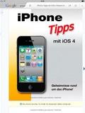 iPhone Tipps mit iOS 4, Geheimnisse rund um das iPhone