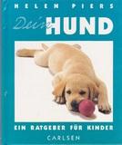 Den Hund - Ein Ratgeber für Kinder (ab 8 Jahre)