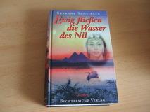 Ewig fließen die Wasser des Nil