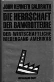Die Herr$chaft der Bankrotteure (Der wirtschaftliche Niedergang Amerikas)