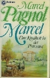 Marcel - Eine Kindheit in der Provence