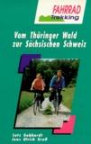 Vom Thüringer Wald zur Sächsischen Schweiz