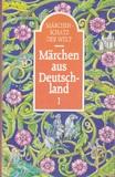 Märchenschatz der Welt - Märchen aus Deutschland 1