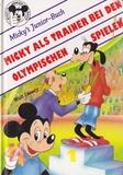 Micky als Trainer bei den Olympischen Spielen (Micky's Junior-Buch)