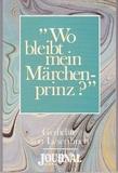 Wo bleibt mein Märchenprinz - Gedichte von Leserinnen