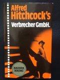 (4:1) Alfred Hitchcock's Verbrecher GmbH. (Kaiser Krimi Band Nr. 020)
