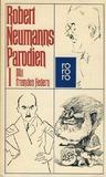 Robert Neumanns Parodien 1 - Mit fremden Federn