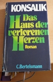 Das Haus der verlorenen Herzen - Roman