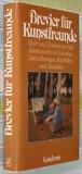 Brevier für Kunstfreunde - Maler und Zeichner aus 5 Jahrhunderten in Gedanken, Aufzeichnungen, Briefen und Anekdoten - Illustrationen vom Autor