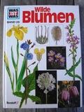 Was ist was - Band 26: Wilde Blumen - Jugendbuch