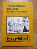 (4:1) Physikalische Therapie. Indikationen und Wirkungsweisen + Zugabe