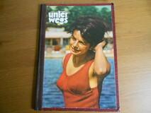 Unterwegs - Magazin für Wandern, Bergsteigen und Zelten 1962